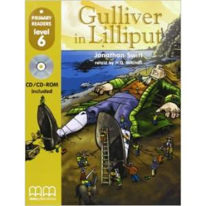 Gulliver in Lilliput + CD. Primary Readers 6