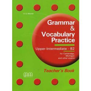 Grammar & Vocabulary Practice. Upper-Intermediate B2. Książka Nauczyciela