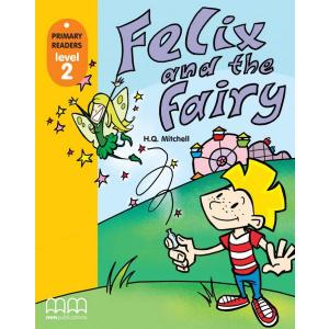 Felix and the Fairy. Primary Readers + CD