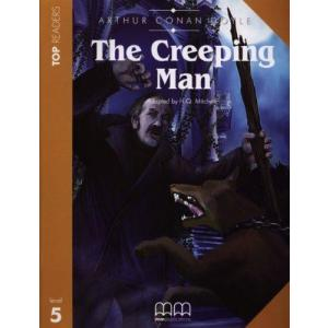 The Creeping Man. Top Readers. Poziom 5