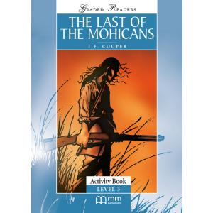 The Last of the Mohicans. Level 3. Activity Book. Graded Readers