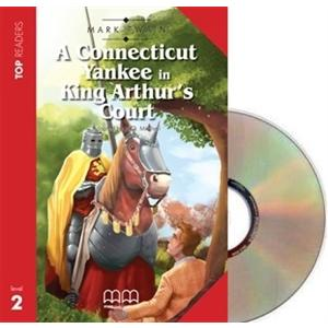 A Connecticut Yankee in King Arthur's Court + Glossary + CD