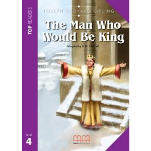 Man who Would be King, The. Level 4. Reader + CD. Top Readers