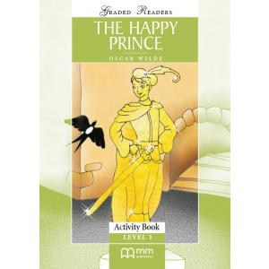 The Happy Prince. Level 1. Activity Book. Graded Readers