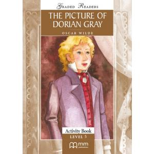 The Picture of Dorian Gray. Level 5. Activity Book. Graded Readers
