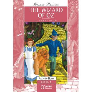 The Wizard of Oz. Level 2. Activity Book. Graded Readers