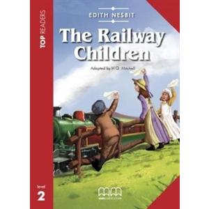 The Railway Children. Top Readers + Glossary + CD