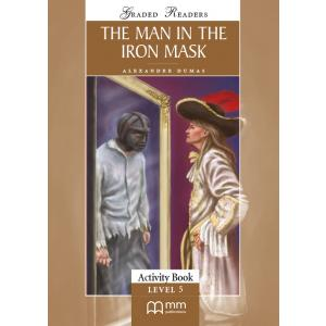 Man in the Iron Mask. Level 5. Activity Book. Graded Readers