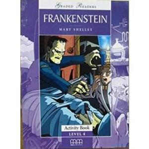 Frankenstein. Level 4. Activity Book. Graded Readers