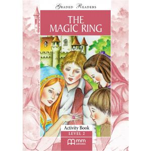 The Magic Ring. Level 2. Activity Book. Graded Readers