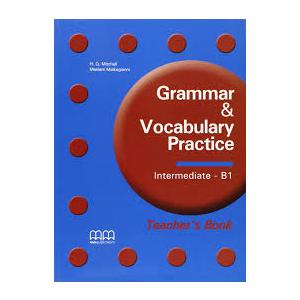 Grammar & Vocabulary Practice. Intermediate B1. Książka Nauczyciela