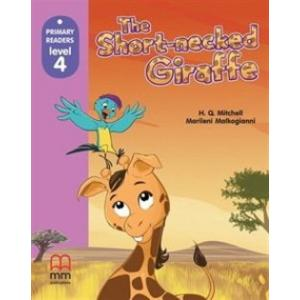 The Short-necked Giraffe. Primary Readers + CD
