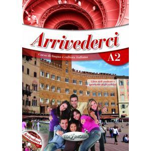 Arrivederci! 2. Podręcznik z Ćwiczeniami + CD