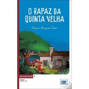 O rapaz da quinta velha Ler Portugues 3 B1