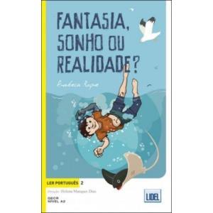 Fantasia, sonho ou realidade? Ler portugues 2