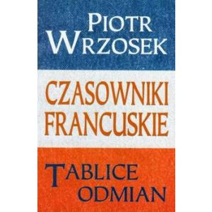 Tablice Odmian Czasowników Francuskich