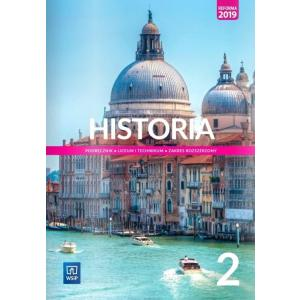 Historia 2. Liceum i technikum. Podręcznik. Zakres rozszerzony