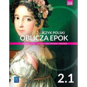 Oblicza epok 2. Język polski. Liceum i technikum. Podręcznik. Część 1. Zakres podstawowy i rozsz.
