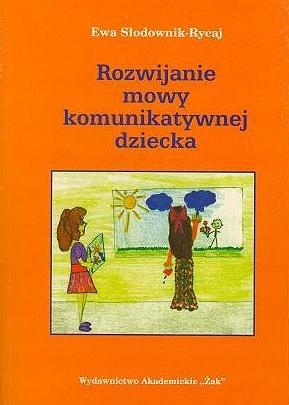 Rozwijanie Mowy Komunikatywnej Dziecka
