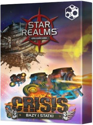 Star Realms: Crisis Bazy i Statki. Dodatek do Gry Karcianej