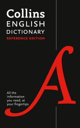 Collins English Dictionary Reference Edition