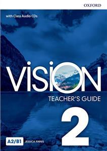 Vision 2. Teacher's Guide + CD