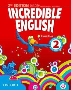 Incredible English 2 Second Edition. Podręcznik