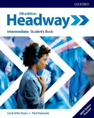Headway. 5th edition. Intermediate. Student's Book + Online Practice
