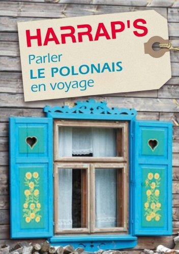 Parler le polonais en voyage + Plan de Varsovie ( rozmówki polskie dla Francuzów)