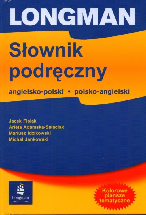Longman Słownik Podręczny Angielsko-Polski i Polsko-Angielski   Oprawa Twarda