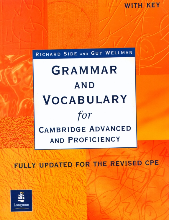 Grammar and Vocabulary for Cambridge Advanced and Proficiency. Podręcznik z Kluczem