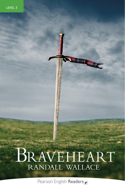 Braveheart + MP3. Pearson English Readers
