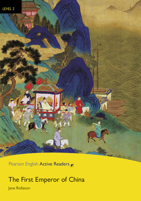 The First Emperor of China + MP3. Pearson English Active Readers