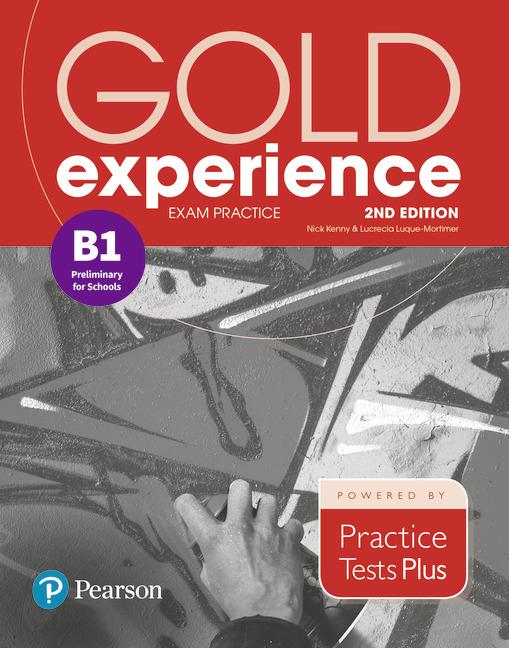 Gold Experience 2ed B1 Exam Practice: Prelim for Schools(PTP)