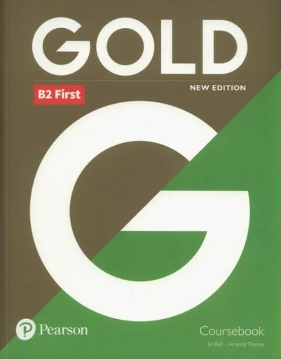 Gold B2 First New Edition. Podręcznik