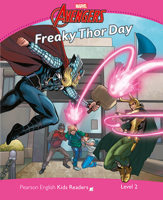 Marvel's Avengers: Freaky Thor Day. Pearson English Kids Readers