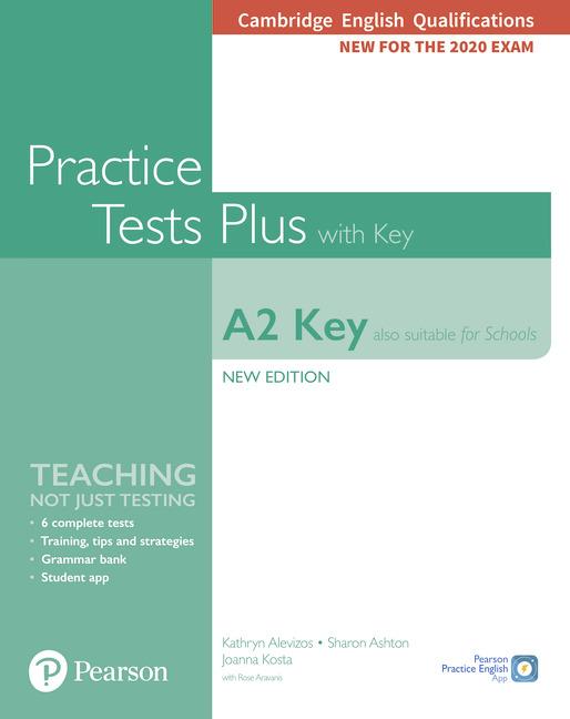 Practice Tests Plus A2 Key. Cambridge Exams 2020 (Also for Schools). Podręcznik z kluczem