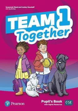 Team Together 1. Pupil's Book + Digital Resources