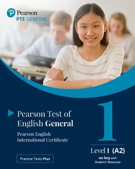 Practice Tests Plus. PTE General Level 1 (A2) no key with Student's Resources