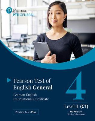 Practice Tests Plus. PTE General Level 4 (C1) no key with Student's Resources