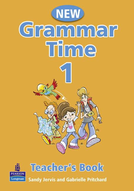 New Grammar Time 1. Książka Nauczyciela