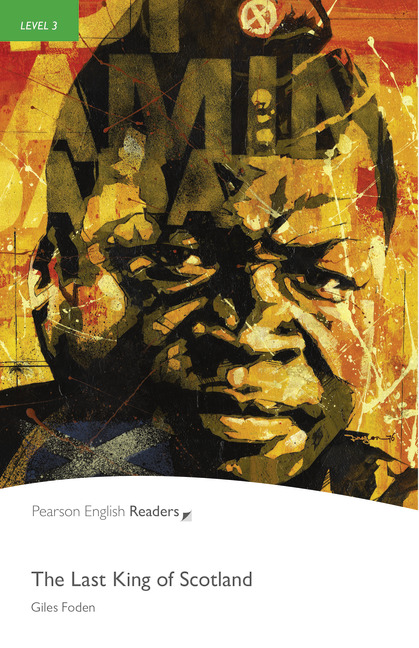 The Last King Of Scotland + MP3. Pearson English Readers