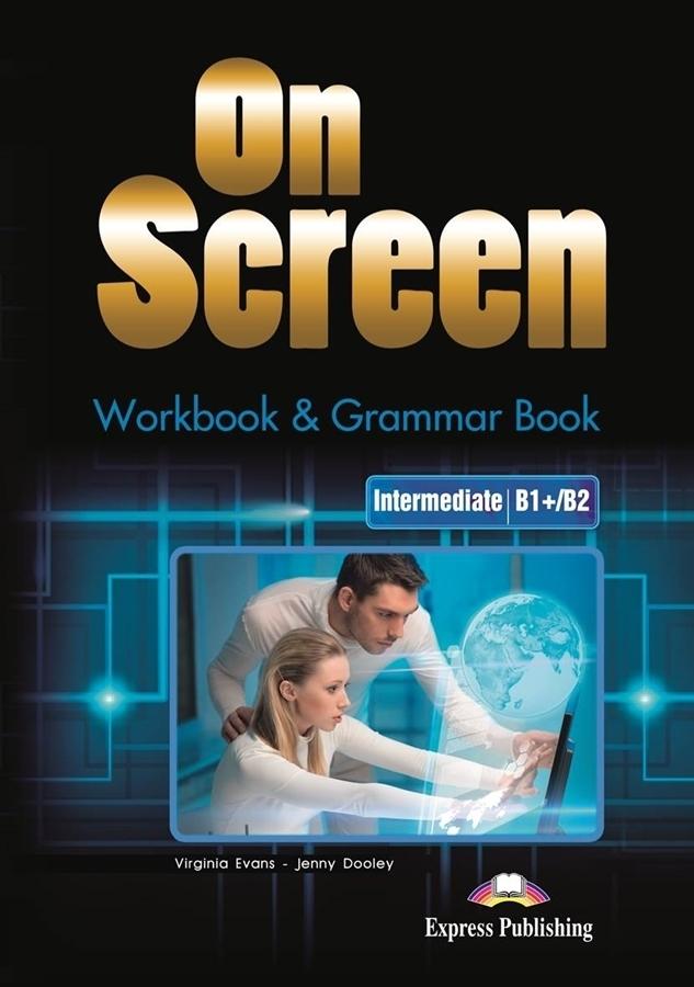 On Screen Intermediate (B1+/B2). Workbook + Grammar Book + DigiBook. Edycja Polska