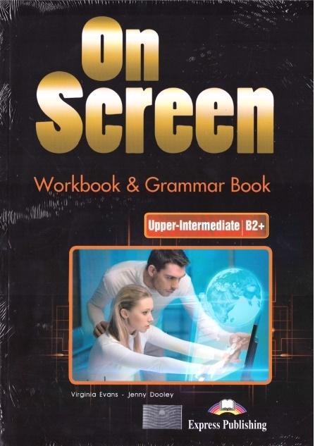 On Screen Upper Intermediate B2+. Ćwiczenia + Grammar Book + DigiBook