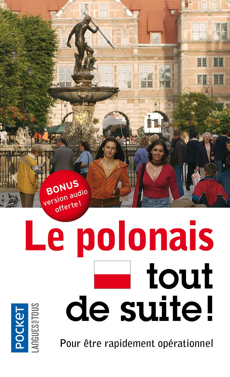 Le polonais tout de suite książka + audio online /polski dla Francuzów/