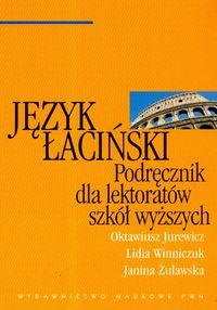 Język Łaciński. Podręcznik Dla Lektoratów Szkół Wyższych