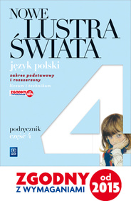 Nowe Lustra Świata. Język Polski. Podręcznik. Klasa 2 Część 4. Szkoła Ponadgimnazjalna