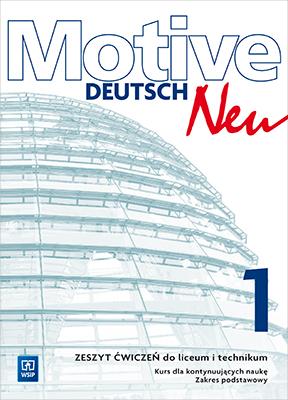 Motive Deutsch Neu 1. Ćwiczenia. Zakres Podstawowy