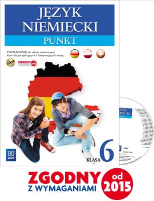 Punkt. Język Niemiecki. Podręcznik Wieloletni + CD. Klasa 6