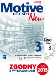Motive Deutsch Neu 3. Podręcznik Wieloletni + CD. Zakres Podstawowy (wieloletni)